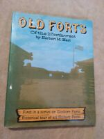 Old Forts of the Northwest by Herbert M. Hart - HC- 1963-