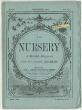 Sept 1873 The Nursery Children's Magazine 30 illus. Queer Things Happen to Nelly
