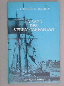 La saga des Verry Carfantan - Dumont le Douarec - Généalogie Armateur bateau EAS