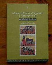 Storie di Orchi, di Uomini e altri Animali  p. e. 1993  Gribaudo