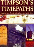 BOOK-Timpson's Time Paths: Journeys Through History from the Stone Ag