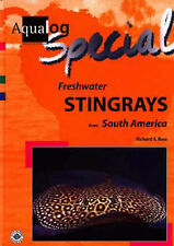 Aqualog Special - Freshwater Stingrays from South America by Richard Ross (Hardb