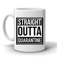 Straight Outta Quarantine11oz Coffee Mug Funny C Virus Humor