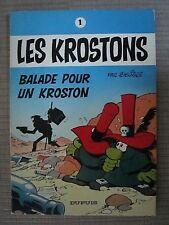 LES KROSTONS n°1. Balade pour un Kroston.Deliège Dupuis 1975. EO. brochée TTBE