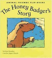 The Honey Badger's Story and the Honey Guide's Story: The Honey Guide's Story