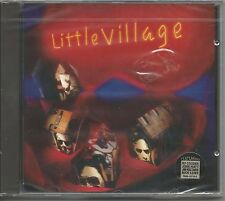 LITTLE VILLAGE - Omonimo - RY COODER JOHN HIATT NICK LOWE CD SEALED SIGILLATO