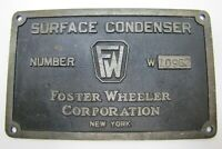 FOSTER WHEELER CORP NEW YORK SURFACE CONDENSER FW Old Industrial Nameplate Sign