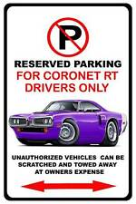 1970 Dodge Coronet RT Muscle Car No Parking Sign NEW