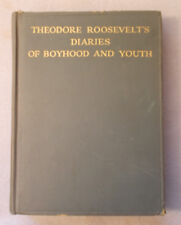 1928 THEODORE ROOSEVELT'S DIARIES OF BOYHOD AND YOUTH First Edition ILLUSTRATED