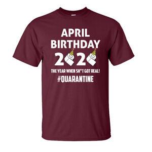 Quarantine Birthday T-Shirt - April Pandemic Virus - Adults & Kids Size - Maroon