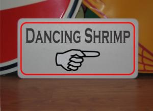 Dancing Shrimp with arrow Metal Sign