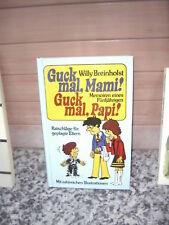 Guck mal, Mami! Guck mal, Papi!, von Willy Breinholst