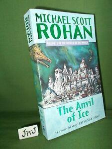MICHAEL SCOTT ROHAN THE ANVIL OF ICE *SIGNED* UK PAPERBACK 1998 REPRINT