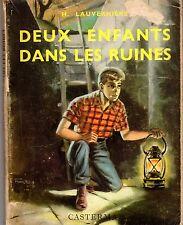 DEUX ENFANTS DANS LES RUINES H. LAUVERNIERE COUVERTURE FUNKEN CASTERMAN 1958