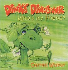 Dinky Dinosaur: Whos My Friend?