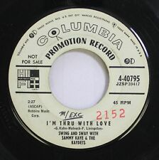 50'S & 60'S Promo 45 Sammy Kaye & The Kaydes - I'M Thru With Love / Faded Roses