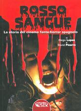 Diego Lopez / David Pizarro - Rosso Sangue Storia Cinema Fanta-Horror Spagnolo