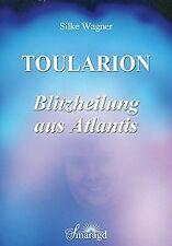 Toularion - Blitzheilung aus Atlantis von Silke Wagner   Buch   Zustand sehr gut