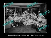 OLD HISTORIC PHOTO OF THE AUSTRALIAN NAVY HOSPITAL SHIP SS ORANJE 1941 THE CREW