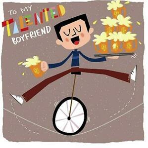 "Humourous Man Balancing Beers  "" TO MY TALENTED BOYFRIEND "" Birthday Card"
