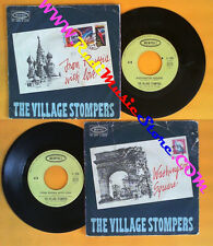 LP 45 7'' THE VILLAGE STOMPERS Washington square From russia with no cd mc dvd