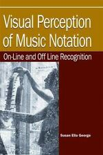 Visual Perception of Music Notation : On-Line and off Line; Recognition...