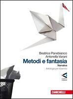 Metodi e Fantasia, NARRATIVA, zanichelli editore, PANEBIANCO 9788808067098