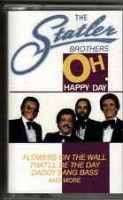 "THE STATLER BROTHERS........""OH HAPPY DAY""..........OOP COUNTRY/ GOSPEL CASSETTE"