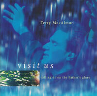 Terry MacAlmon - Visit Us: Calling Down The Father's Glory CD 2002 •• NEW ••