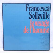 """33T Francesca SOLLEVILLE Vinyle LP 12"""" LE VISAGE DE L'HOMME Dédicace CHANT MONDE"""