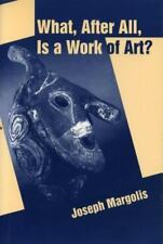 What, After All, Is a Work of Art?: Lectures in the Philosophy of Art