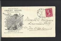 "REDWOOD, NEW YORK, 1895 ILLUST ADVT, COVER ""FARLEY HOUSE"" FISHING,HUNTING."