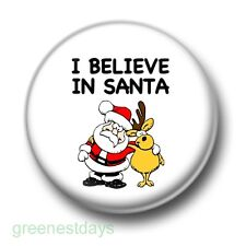 I Believe In Santa 1 Inch / 25mm Pin Button Badge Claus Father Christmas Xmas