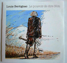 "LOUIS BERTIGNAC - CD SINGLE PROMO ""TEST PRESSING"" ""LE POUVOIR DE DIRE NON"""