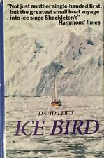 Ice Bird The First Single-Handed Voyage To Antarctica David Lewis Isolation Book