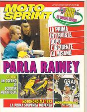 MOTO SPRINT 43/1993 PARLA RAINEY HONDA VFR 750 F FOCHJ 250 GIMA 125 PEDRO TRAGTE