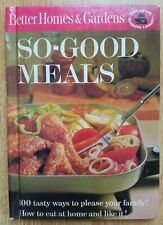 Better Homes & Gardens So-Good Meals Vintage 1963 Hardcover Cook Book 61 pgs.