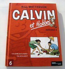 CALVIN ET HOBBES . INTEGRALE  N° 6 . BILL WATTERSON . BD . HORS COLLECTION
