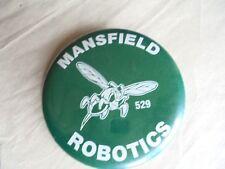 Cool Vintage Mansfield Robotics Badge 529 High School Hornets Souvenir Pinback