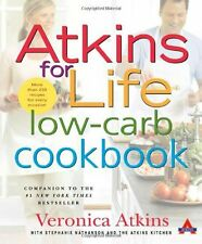 Atkins for Life Low-Carb Cookbook: More than 250 Recipes for Every Occasion by V