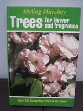 STIRLING MACOBOY - TREES FOR FLOWER AND FRAGRANCE - HCOVER