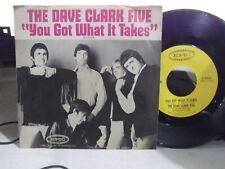 45A *PIC SLEEVE* DAVE CLARK FIVE YOU GOT WHAT IT TAKES / DR. RHYTHM