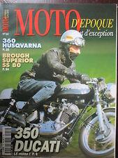 REVUE MOTO D'EPOQUE N°14 NORTON MANX 360 HUSQVARNA BROUGH SUPERIOR DUCATI MK3