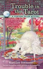 A Fortune Teller Mystery: Trouble in the Tarot 3 by Kari Lee Townsend (2013,...