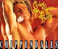 Chippendales Give me your body (1992) [Maxi-CD]