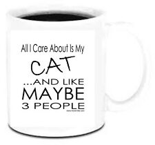 11 oz Coffee Mug Cup Plastic All I Care About Is My Cat Like Maybe 3 People