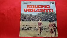 Disco 45 giri - G. e M. DE ANGELIS - SAVANA VIOLENTA - colonna sonora - 1976