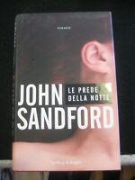 LIBRO: LE PREDE DELLA NOTTE - JOHN SANDFORD- SPERLING & KUPFER 2007