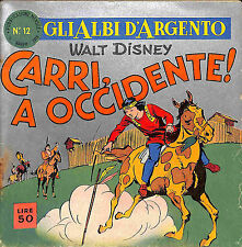 [006] GLI ALBI D'ARGENTO ed. Mondadori 1958 n.  12 stato Buono