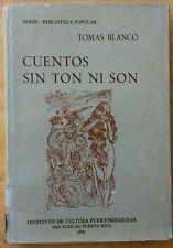 Cuentos sin ton ni son por Tomas Blanco Puerto Rico 1970